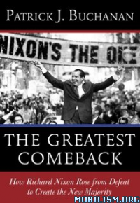 Download The Greatest Comeback by Patrick J. Buchanan (.ePUB)