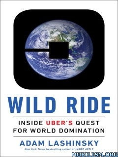 Download ebook Wild Ride by Adam Lashinsky (.ePUB)