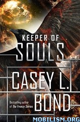 Download Keeper of Souls by Casey L. Bond (.ePUB)(.MOBI)