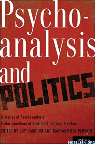 Psychoanalysis and Politics by Joy Damousi +