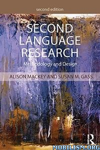 Second Language Research, 2nd Edition by Alison Mackey+