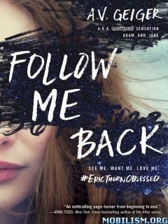 Download ebook Follow Me Back by A.V. Geiger (.ePUB)