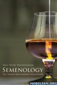 Download ebook Semenology by Paul Photenhauer (.ePUB)