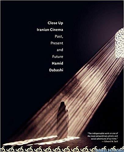Close Up: Iranian Cinema by Hamid Dabashi