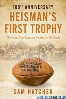 Download ebook Heisman's First Trophy : The Game by Sam Hatcher (.ePUB)