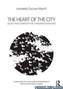 The Heart of the City by Leonardo Zuccaro Marchi