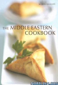 Download ebook The Middle Eastern Cookbook by Maria Khalife (.ePUB)