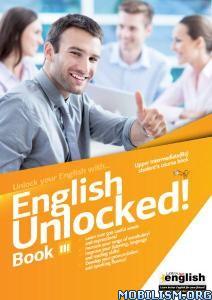 English Unlocked! Book III by Hot English Publishing