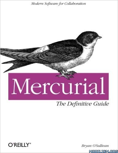 Download Mercurial: The Definitive Guide by Bryan O'Sullivan (.ePUB)