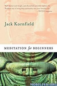 Download Meditation for Beginners by Jack Kornfield (.ePUB)