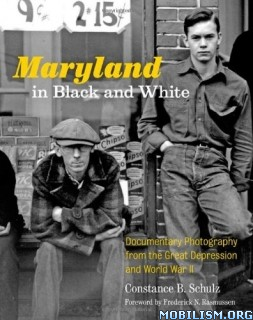 Download Maryland in Black & White by Constance B. Schulz (.ePUB)