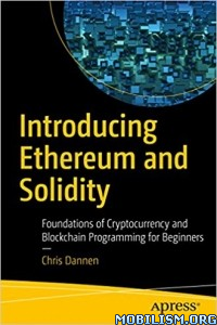 Download Introducing Ethereum & Solidity by Chris Dannen (.PDF)