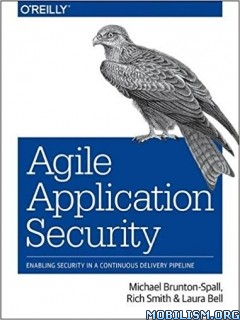 Download ebook Agile Application Security by Michael Brunton-Spall (.PDF)
