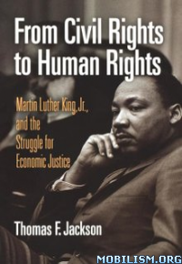 Download Civil Rights to Human Rights by Thomas F. Jackson (.ePUB)