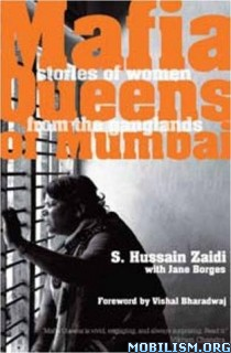 Download Mafia Queens Of Mumbai by Hussain S. Zaidi et al (.ePUB)+