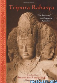 Download ebook Tripura Rahasya by Swami Sri Ramananda Saraswathi (.ePUB)+
