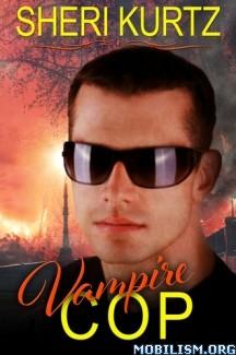 Download Vampire Cop by Sheri Kurtz (.ePUB) (.MOBI)