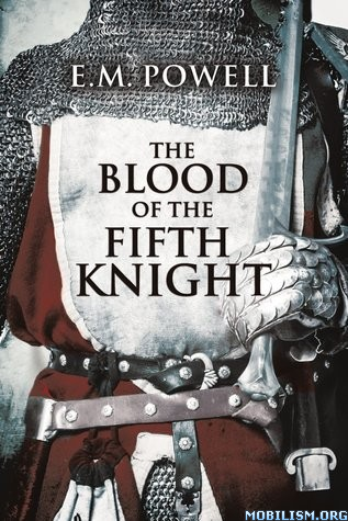 The Blood of The Fifth Knight by E.M. Powell (.M4B)