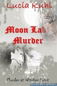 Download ebook Moon Lake Murder by Lucia Kuhl (.ePUB)+