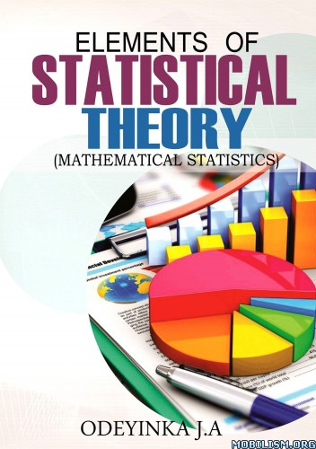 Elements of Statistical Theory by Odeyinka J.A