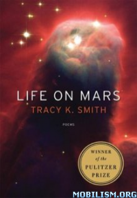 Download Life on Mars by Tracy K. Smith (.ePUB)