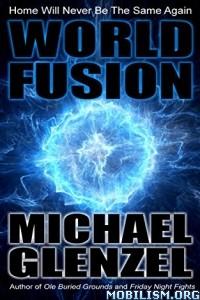 Download World Fusion by Michael Glenzel (.ePUB)