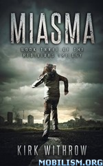 Download Miasma by Kirk Withrow (.ePUB)(.MOBI)