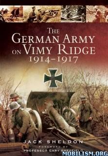 Download The German Army on Vimy Ridge... by Jack Sheldon (.ePUB)