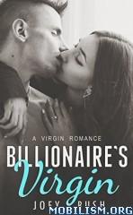 Download Billionaire's Virgin by Joey Bush (.ePUB)
