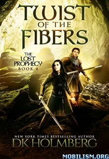Download ebook Twist of the Fibers by D.K. Holmberg (.ePUB)