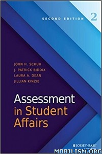 Download ebook Assessment in Student Affairs by John H. Schuh et al (.PDF)