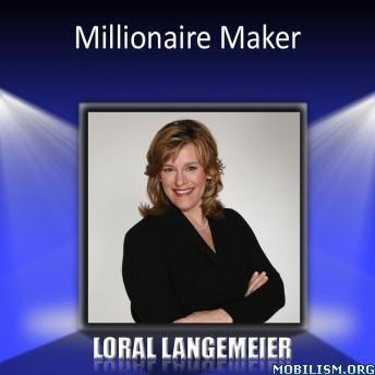 Millionaire Maker by Loral Langemeier