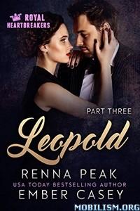 Download ebook Leopold Parts 3-6 by Renna Peak, Ember Casey (.ePUB)