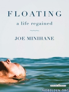 Download ebook Floating by Joe Minihane (.ePUB)