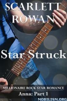 Download ebook Star Struck by Scarlett Rowan (.ePUB) (.MOBI)