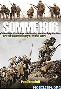 Download ebook Somme 1916 by Paul Kendall (.ePUB)