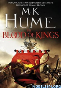 Download The Blood of Kings by M. K. Hume (.ePUB)(.AZW3)