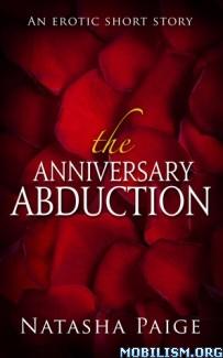 Download ebook The Anniversary Abduction by Natasha Paige (.ePUB) (.MOBI)