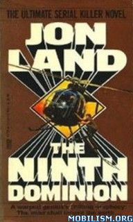 Download ebook The Ninth Dominion by Jon Land (.ePUB) (.MOBI)