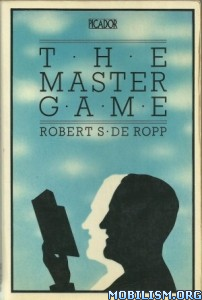 Download ebook The Master Game by Robert S. de Ropp (.ePUB)
