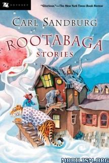 Download ebook Rootabaga Stories by Carl Sandburg (.ePUB)