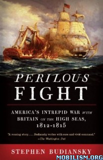 Download ebook Perilous Fight by Stephen Budiansky (.ePUB)