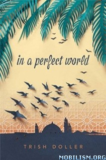 Download ebook In a Perfect World by Trish Doller (.ePUB)