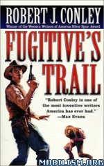 Download ebook Texas Outlaw Series by Robert J. Conley (.ePUB)