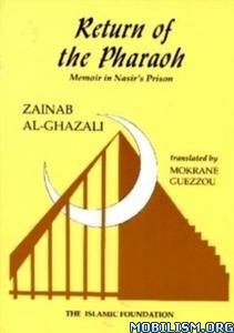 Download Return of the Pharaoh by Zainab Al-Ghazali (.PDF)