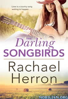 Download The Darling Songbirds by Rachael Herron (.ePUB)(.MOBI)