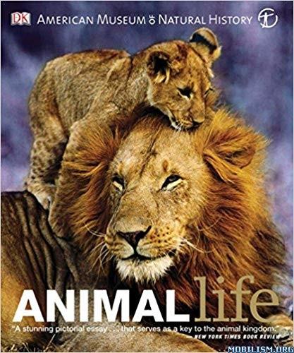Animal Life: Secrets of the Animal World Revealed by DK