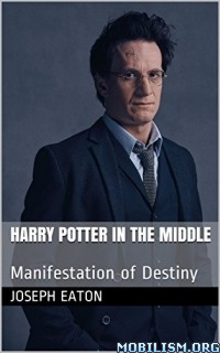 Download Harry Potter in The Middle by Joseph Eaton (.ePUB)(.MOBI)