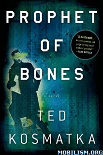 Download Prophet of Bones by Ted Kosmatka (.MP3)