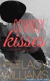 Download Cowboy Kisses BoxSet by Lacy Williams (.ePUB)(.MOBI)(.AZW3)